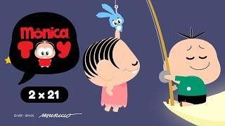 Mônica Toy | Fisgada ao Luar (T02E21)