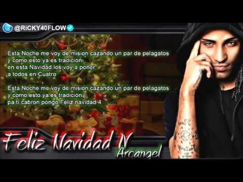 Arcangel - Feliz Navidad 4 (Con Letra) Video Lirics 2012 By:@JavierRNaranjo