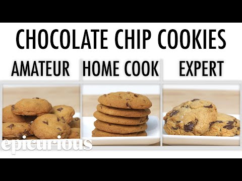 4 Levels of Chocolate Chip Cookies: Amateur to Food Scientist | Epicurious - Thời lượng: 10 phút.