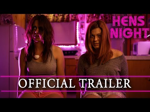 HENS NIGHT Official  Trailer