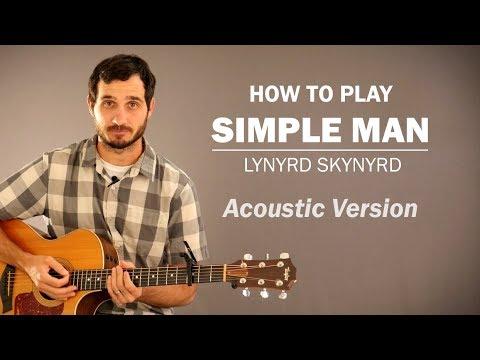 Simple Man (Lynyrd Skynyrd) Acoustic Version | How To Play | Beginner Guitar Lesson