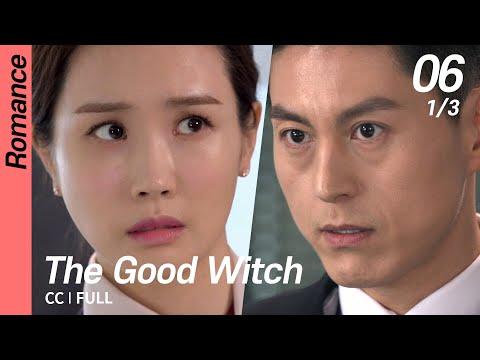 [CC/FULL] The Good Witch EP06 (1/3)   착한마녀전
