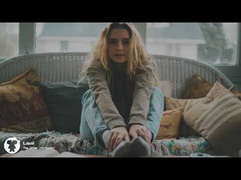 Lauv - The Other (Stripped Version) [1 Hour Version]