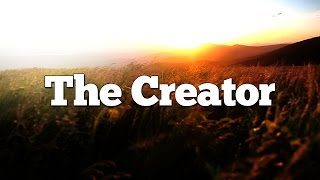Top 10 Reasons Jesus is God. #5 - The Creator