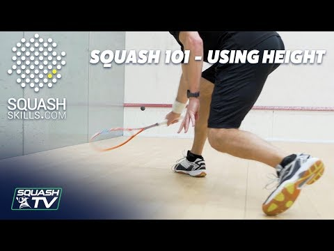 Squash 101 - How To Use Height and Lobs