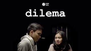 Video DILEMA | Film Pendek MP3, 3GP, MP4, WEBM, AVI, FLV Juni 2019