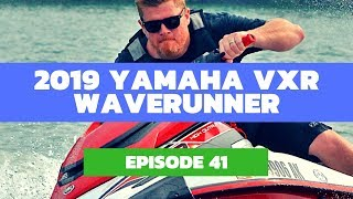 2. 2019 Yamaha VXR WaveRunner Review: The Watercraft Journal Ep. 41