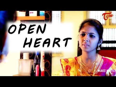 Open Heart | Latest Telugu Short Film 2017 | Directed by Nani Lingutla