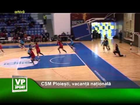 CSM Ploiești, vacanță națională