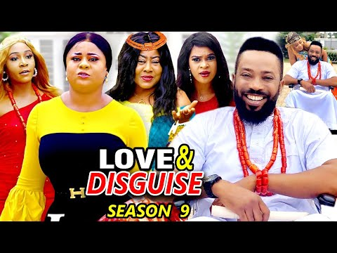 LOVE AND DISGUISE SEASON 9 - (New Hit Movie)Fredrick Leonard 2021 Latest Nigerian Nollywood Movie