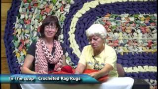 In The Loop- Crocheted Rag Rugs