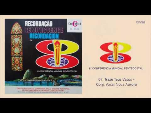 Conj. Vocal Nova Aurora - Traze Teus Vasos