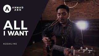 Download Video All I want - Kodaline (Ahmad Abdul acoustic cover) MP3 3GP MP4