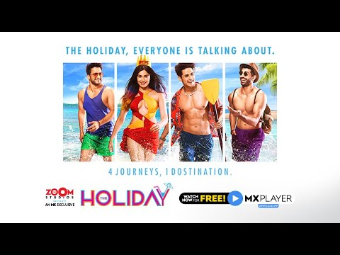 The Holiday   Now Streaming on MX Player