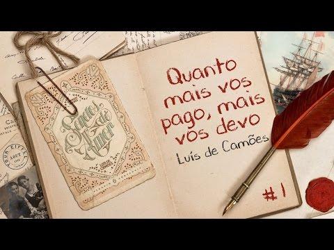 Quanto mais vos pago, mais vos devo - Luís de Camões | Sonetos de Amor