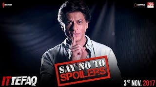 Shah Rukh Khan Says No To Spoilers | Ittefaq | Releasing Nov 3