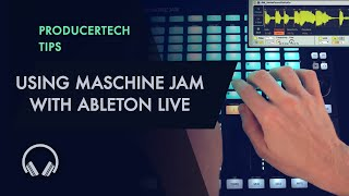 A guide to the Ableton Live Template for Maschine Jam