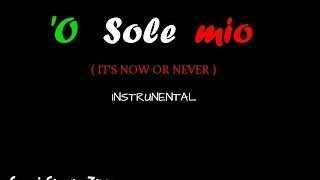 Download Lagu 'O Sole mio - (It's Now Or Never) - Instrumental - Played by: Giorgio Zizzo Mp3
