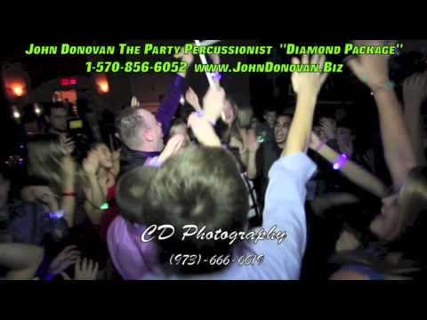john donovan - http://www.JohnDonovan.Biz - Diamond Package by John Donovan the Party Percussionist. 1-570-856-6052 As featured in DJ Times Magazine and Mobile Beat Magazin...