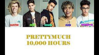 Video PRETTYMUCH 10,000 Hours Lyrics MP3, 3GP, MP4, WEBM, AVI, FLV April 2018