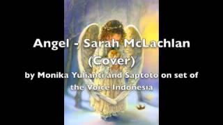 Angel - Sarah McLachlan (Cover by Monika Yulianti and Saptoto)