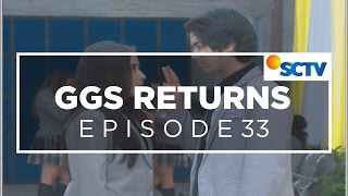 Video GGS Returns - Episode 33 MP3, 3GP, MP4, WEBM, AVI, FLV Oktober 2018