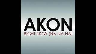 Akon Right Now 1hr