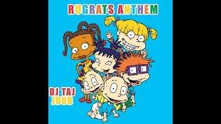 DJ Taj - Rugrats Anthem (feat. Jdub)