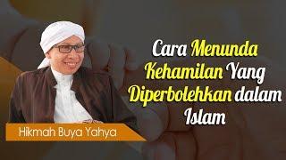 Video Cara Menunda Kehamilan Yang Diperbolehkan dalam Islam - Hikmah Buya Yahya MP3, 3GP, MP4, WEBM, AVI, FLV April 2019