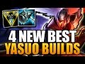 4 NEW BEST YASUO BUILDS | Ft ArKaDaTa - League of Legends