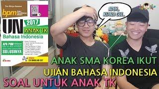 Jika Anak SMA Korea Ikut Ujian Bahasa Indonesia Soal Anak TK? Min: Baru 2 bulan belajar bahasa Indonesia Jin: Belum pernah belajar bahasa Indonesia.