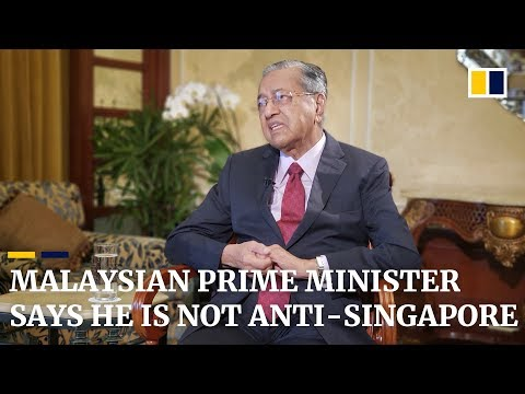 Malaysian Prime Minister says he is not anti-Singapore