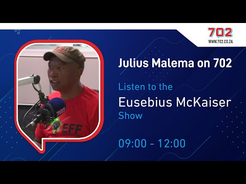 Julius Malema With Eusebius Mckaiser On 702