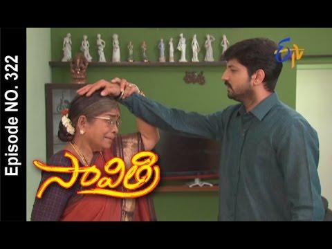 Savithri--14th-April-2016--సావిత్రి-–-Full-Episode-No-322