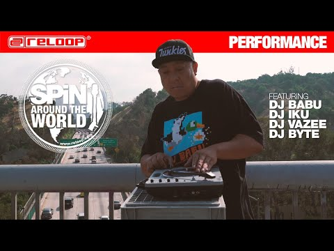 Reloop SPIN - Around The World Feat. DJ Babu, DJ IKU, DJ VaZee And DJ BYTE (Performance)