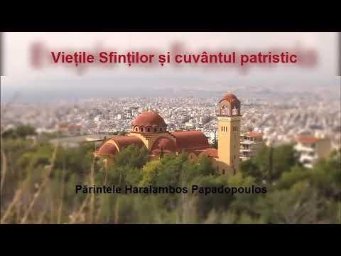 Пăринтеле Хараламбос Пападопоалос - Виеțиле Сфинțилор șи кавâнтал патристик