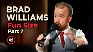 Video Brad Williams Fun Size • Part 1  | LOLflix MP3, 3GP, MP4, WEBM, AVI, FLV Agustus 2019