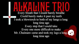 Alkaline Trio - Mr. Chainsaw (Lyrics On Screen)