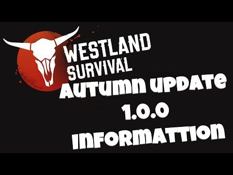 Westland Survival #219 - Autumn Update 1.0.0 Information