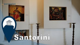 Santorini | Museum of Icons and Relics