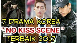 Video 7 Drama Korea No Kiss Scene Terbaik 2017 MP3, 3GP, MP4, WEBM, AVI, FLV Maret 2018