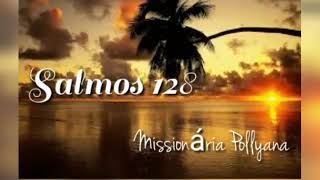 MENSAGEM DE BOM DIA.. SALMOS 128