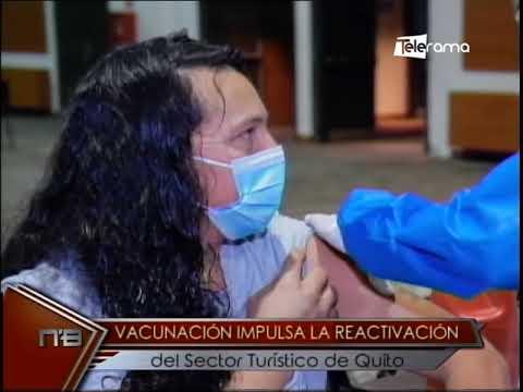 Vacunación impulsa la reactivación del sector turístico de Quito