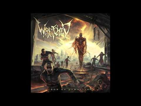 WRETCHED - SON OF PERDITION -  [HQ]