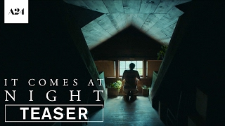 Nonton It Comes At Night   Official Teaser Trailer Hd   A24 Film Subtitle Indonesia Streaming Movie Download