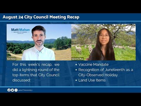 Aug 24 2021 San Jose City Council Meeting Recap