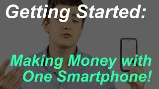 Here is what I recommend for people just starting to make money with smartphones and computers.Find the getting started series here for more information:https://thetechslugs.com/introduction-to-making-money-with-smartphones-and-computers/How to start with one smartphone:https://thetechslugs.com/getting-started/0-to-100-how-to-build-your-income-with-one-smartphone/1) Use paid-to-download appsExamples (affiliate signup):FeaturePoints: https://featurepoints.com/r/ORG6B3Cash for Apps: http://cashforap.ps/slugsFind a complete list on the archives sorting by category. Look for paid-to-download.https://thetechslugs.com/archives2) Look for highest paying apps PER PHONE on my routine spreadsheet! These will be most economical on a per-phone basis.https://thetechslugs.com/routineTop Apps: https://www.youtube.com/watch?v=XpFGeEsEdn43) Utilize computers for making money, especially at first. You can do more than one money-making website on the same device, but you usually can't do more than one thing on a phone.Top Websites: https://www.youtube.com/watch?v=iwLndnsszyQPlease feel free to leave any comments below!Get started here:https://thetechslugs.comFollow for more updates!Facebook:https://facebook.com/TheTechSlugsTwitter:https://twitter.com/TheTechSlugsCome join our communities!Forum:https://forum.thetechslugs.comFacebook Group:https://www.facebook.com/groups/thetechslugsGet free Amazon gift cards each day!https://volcano.thetechslugs.comContact me here if you have any questions:https://thetechslugs.com/contact