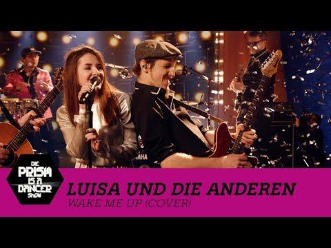 Luisa & Die Anderen - Wake Me Up