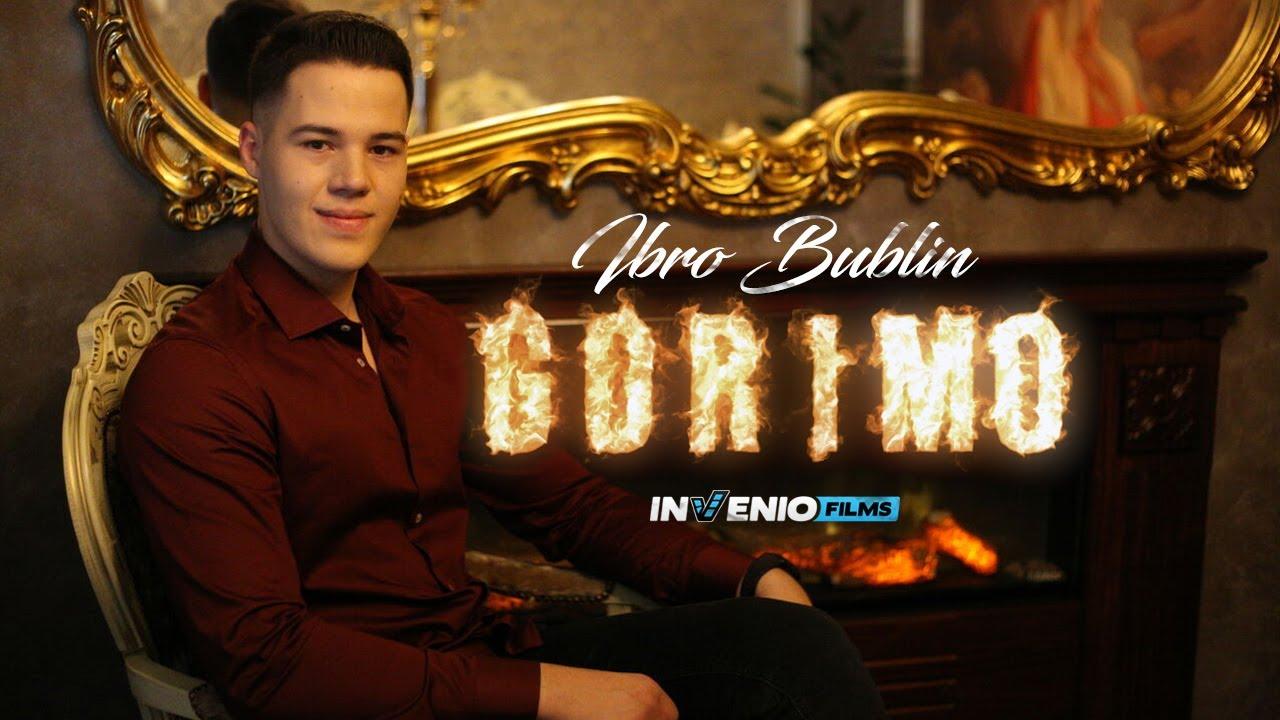Gorimo – Ibro Bublin