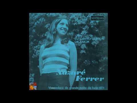 Fadistas Esquecidos...Ou Não...Nazaré Ferrer - Eu Canto Versos de Amor